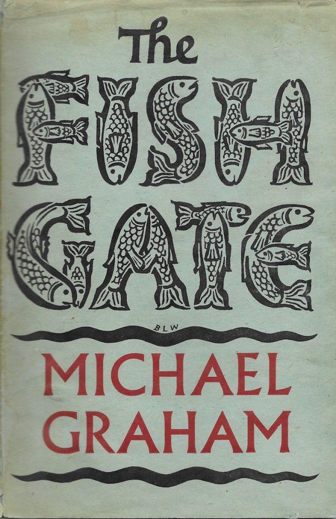 Michael Graham's The Fish Gate